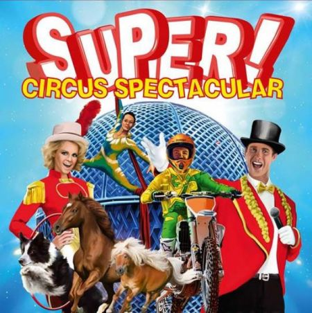 Super Circus Spectacular: Super Circus Spectacular at Halifax Forum Sat Jun 23 2018 at 1:30 pm